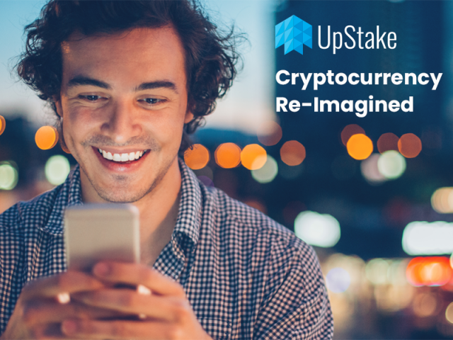 UpStake- Cryptocurrency re-imagined